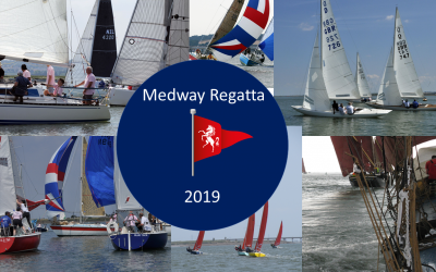 2019 Medway Regatta ~ Friday 24th May to Monday 27th May